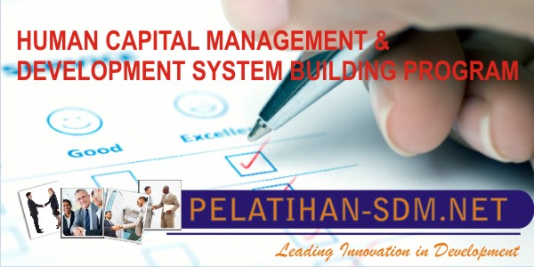 HUMAN CAPITAL MANAGEMENT & DEVELOPMENT SYSTEM BUILDING